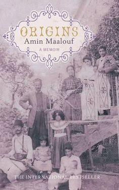 Amin Maalouf | Origins Amin Maalouf, Origins, Memoirs, Middle, History, The Originals, Reading, Books, Movies