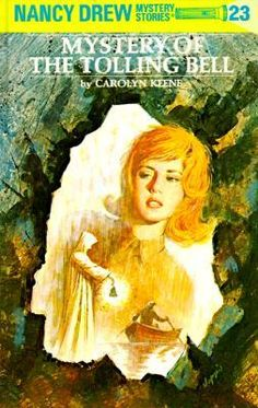 Mystery of the Tolling Bell (Nancy Drew, #23) our twin daughters love to read Nancy Drew books