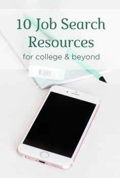 Things don't get any easier immediately post-graduation. So, why not get all of the help you can? Here are a list of ten resources that are sure to make the job search a little easier, and a little more fruitful.