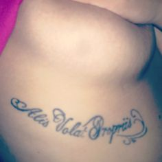 Alis Volat Propriis - my tattoo boob side under boob she flies with her own wings