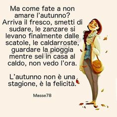 Italian Quotes, I Love Winter, Funny Phrases, Interesting Quotes, Melancholy, Keep In Mind, Autumn Inspiration, Common Sense, Falling In Love