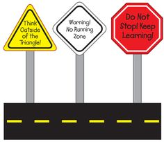 """This end-of-the-year activity turns into a fun back-to-school display! brainstorm with students a list of different road signs. Then think about how it can be used to give next year's students advice. Post the signs on a board titled """"On the Road to Success."""" After the last day of school, cover the board for the summer. What a great way to welcome your new students"""