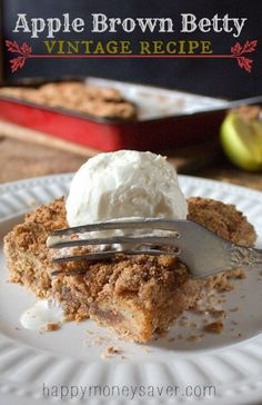 This vintage Apple Brown Betty Recipe is an american classic. Minimum ingredients and time, leaves you with this simple, yet delicious textured dessert! - happymoneysaver.com