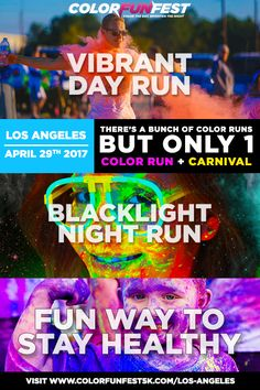 Los Angeles's Favorite Daytime + Nighttime Color Run & Festival is Coming on 4/29/17! Learn More: Colorfunfest.com/los-angeles
