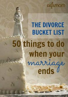 Divorce is never any fun. That's a Divorce Bucket List comes in -- look forward to all the cool stuff you plan to do next (life didn't end just because you got divorced!) as well as take stock of how far you've come. Divorce Lawyers, Divorce Humor, Divorce Quotes, Divorce Funny, Divorce Attorney, Breakup Quotes, Dealing With Divorce, Dating After Divorce, Divorce Surviving