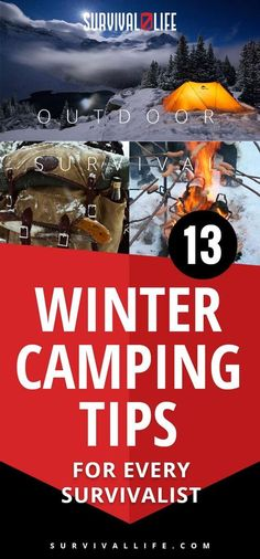 Winter Camping | Outdoor Survival : 13 Winter Camping Tips For Every Survivalist