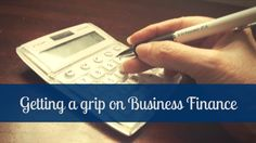 Business Finance and Cash Flow must Do's   One, if not the essential element to