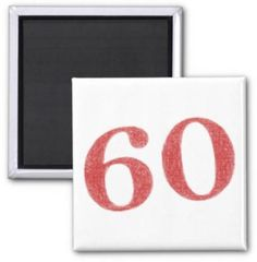 60 years anniversary 2 inch square magnet $3.85