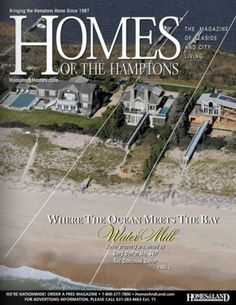 Homes of the Hamptons Magazine comprehensive real estate guide, covering Southampton, NY and surrounding areas