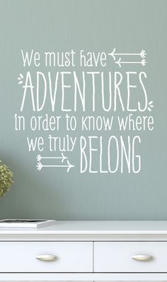 White 'We Must Have Adventures' Decal