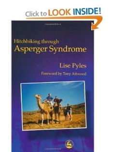 Hitchhiking through Asperger Syndrome: Lise Pyles, Tony Attwood: 9781853029370: Amazon.com: Books