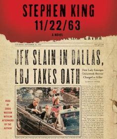 Stephen King's 11/22/63.  Awesome book!