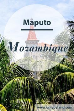 What to see in Maputo Mozambique? Points of interest include Maputo Fort as well as some Gustave Eiffel designed monuments. Maputo, Travel Goals, Travel Advice, Travel Tips, Travel Guides, Africa Destinations, Travel Destinations, Travel Around The World, Around The Worlds