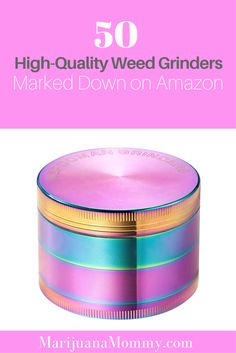 Here are 50 weed grinders you can order on Amazon - ideal for grinding cannabis, herb, marijuana, etc.