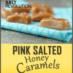 How to Make Pink Salted Honey Caramels