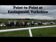 Point-to-Point at Easingwold, Yorkshire - YouTube