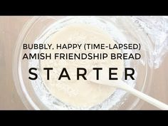 The Recipe for How to Make an Amish Friendship Bread Starter If you havent received a bag of Amish Friendship Bread starter but would like to make the bread, this is the recipe for starting your Amish Friendship Bread starter.