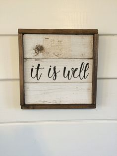 Reclaimed Wood It is well Sign by PinkPaisleySigns on Etsy