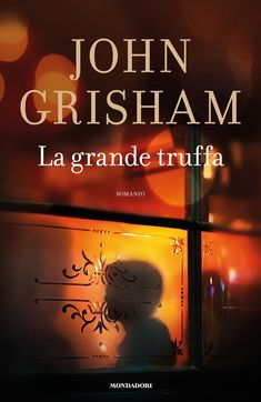 John Grisham - La grande truffa (Ebook) | Serie TV Italia