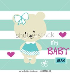 my sweet baby bear on striped background T-shirt graphics for kids vector illustration