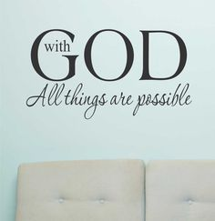 Religious Vinyl Wall Lettering With God All Things are Possible Quote