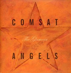 The Comsat Angels - The Glamour