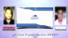 Cloud Prospect Machine Trailer Video - Stay Tune! - Coming at You @ 8:00... buy http://hanfanapproved.com/hfers/CloudProspectMachine  Check out my Cloud Prospect Machine  Bonus and Cloud Prospect Machine Review and discover how Cloud Prospect Machine a genuine business-in-a-box product that allows your list to find businesses and website that need fixing. #HanFanTheInternetMan #BestBonuses #BestReviews #BestInterviews
