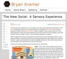 The New Social: A Sensory Experience http://bryankramer.com/the-new-social-a-sensory-experience/ #senses #hear #touch #see #play #shop #learn #influence