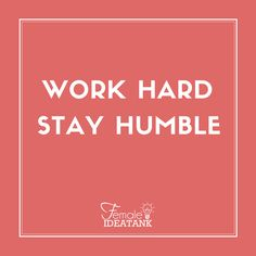 True #humility is staying teachable, regardless of how much you already know.