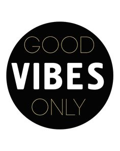GOOD VIBES ONLY - positive quote -  When you shine full of positivity and can only be out shined by the sun, then you must only want to be surrounded but Good vibes. Those vibes are the soil that makes your soul grow.  positivity good vibes only quote soul gold hipster boho typography good vibe