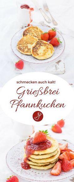 Süßspeisen Rezepte, Grieß Rezepte, Pfannkuchen Rezepte: Rezept für Grießbrei Pfannkuchen von herzelieb. Die mögen nicht nur Kinder #kinder #rezepte #grieß #süßspeise #herzelieb