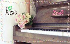 I ♡ MUSIC! ... & PIANO!