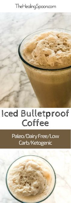 Iced Bulletproof Coffee for weight loss, performance and mental clarity