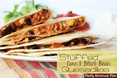 Mostly Homemade Mom: Stuffed Corn & Black Bean Quesadillas