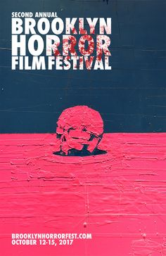 Fears Magazine — The 2nd Annual BROOKLYN HORROR FILM FESTIVAL...