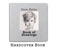 Dave Malan Hardcover Book of Drawings