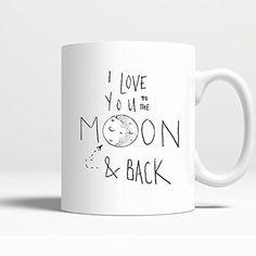 Novelty Coffee Mug - I Love You To the Moon and Back - 11 Oz Coffee Mug Printed on BOTH SIDES
