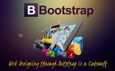 Web designing through Bootstrap is easier than any other framework. It is the new trend in the designing world and combined with components from JavaScript it is the best option for designers and developers. This open-source framework has made designing a cakewalk.