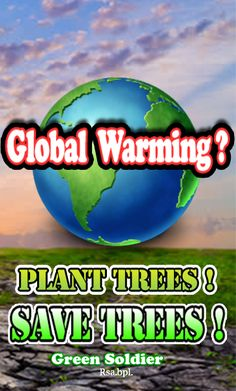 Save Tree Save Earth, Global Warming, Plants, Fictional Characters, Plant, Fantasy Characters, Planets