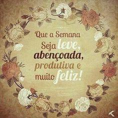 Mensagens para sua Boa Semana #felicidade #BoaSemanaFelicidade #BoaSemana
