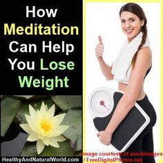 How Meditation Can Help You Lose Weight
