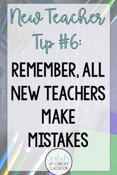 The first year of teaching is one of the most exciting and challenging years of a teacher's life! 15 Teaching Tips for New Teachers offer proven strategies to help new teachers survive their first year of teaching. Follow these, and your first year of teaching is sure to be a success!#vestals21stcenturyclassroom#newteacher#firstyearteacher#newteachertips#newteacherideas#newteacherhelp