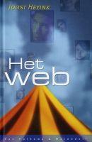 Joost Heyink, Het web (12+) Meg ontmoet Beau in een chatroom. Hij wil haar ontmoeten, maar Meg aarzelt. Beau blijkt een freak te zijn en ze weet hem te ontsnappen.