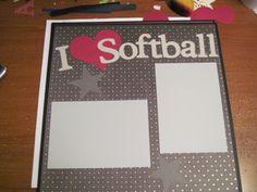 I love softball - Scrapbook.com