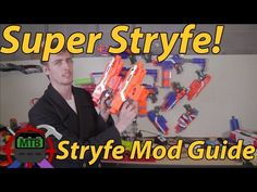 Your First Nerf Mod: How To Make A Super Stryfe   Make Test Battle Modding Tutorial - YouTube