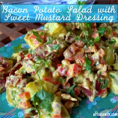 Bacon Potato Salad with Sweet Mustard Dressing Side dish, August 13, 2015 Great and really delicious side dish, great for any ham dish