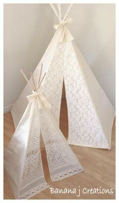 Tee Pee play tents Tee Pee -  I love these lace tents - Maybe make a hanging tent out of a mosquito net. hmmm