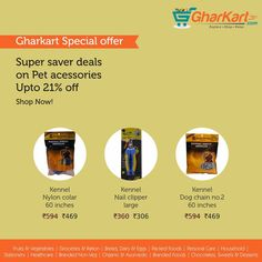 Amazing Super Saver Offers Only at Gharkart.com Shop pet accessories for your lovely pets at great discounts. Various brands now available at Gharkart. To know more about offers Visit: Gharkart.com Today! ‪#‎Gharkart‬ ‪#‎Onlineshopping‬ ‪#‎Groceries‬ #‪#‎PetAccessories‬ FreeDelivery ‪#‎FastDelivery‬ ‪#‎HomeDelivery‬