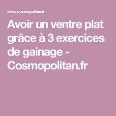 Avoir un ventre plat grâce à 3 exercices de gainage - Cosmopolitan.fr