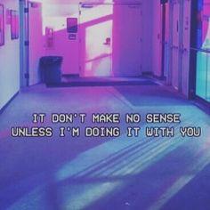 No Sense - Justin Bieber  | pinterest: NoxiousSparks |
